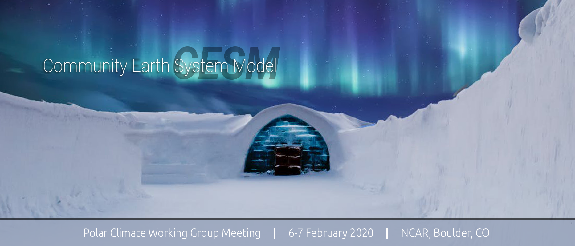 2020 CESM Polar Climate Working Group Meeting
